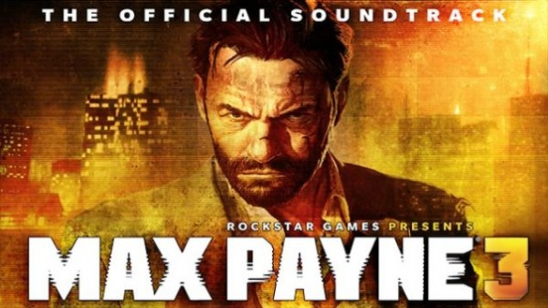 Max Payne 3 Soundtrack