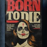 """Stephen King's Stranger Love Songs"", Butcher Billy. ""Born to Die"", Lana del Rey."