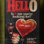 """Stephen King's Stranger Love Songs"", Butcher Billy. ""Hello"", Lionel Richie."