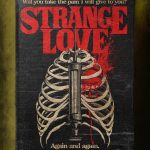 """Stephen King's Stranger Love Songs"", Butcher Billy. ""Strangelove"", Depeche Mode."
