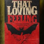 """Stephen King's Stranger Love Songs"", Butcher Billy. ""You've Lost That Lovin' Feelin'"", The Righteous Brothers."