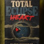 """Stephen King's Stranger Love Songs"", Butcher Billy. ""Total Eclipse of the Heart"", Bonnie Tyler."