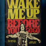 """Stephen King's Stranger Love Songs"", Butcher Billy. ""Wake Me Up Before You Go-Go"", Wham!"