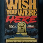 """Stephen King's Stranger Love Songs"", Butcher Billy. ""Wish You Were Here"", Pink Floyd."
