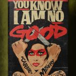 """Stephen King's Stranger Love Songs"", Butcher Billy. ""You Know I'm No Good"", Amy Winehouse."