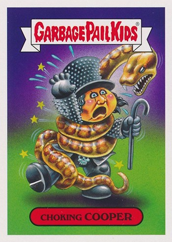 Garbage Pail Kids: Battle of the Bands 2017. Chocking Cooper.
