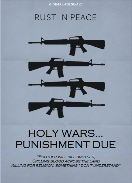 """MEGADETH - Rust In Peace (1990)"" - Concept Posters: Holy Wars...The Punishment Due"