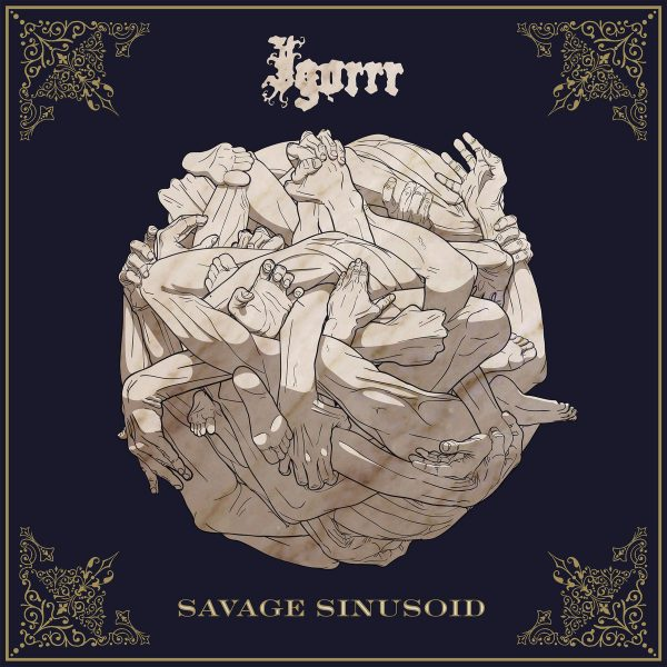 Igorr - Savage Sinusoid