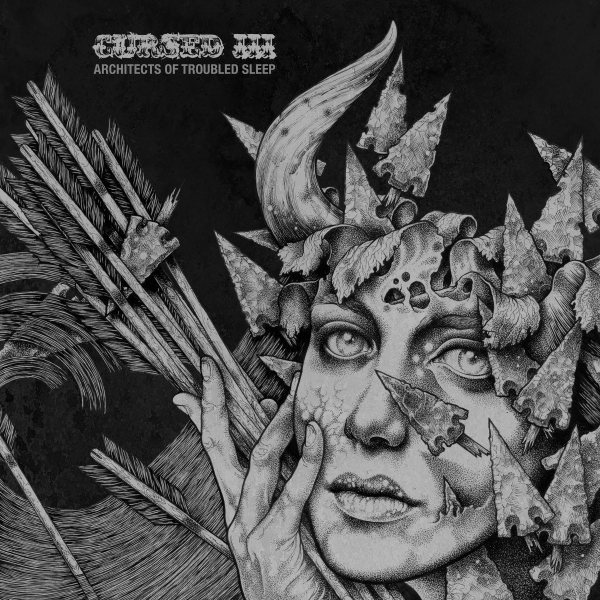 "Cursed ""III: Architects Of Troubled Sleep"""